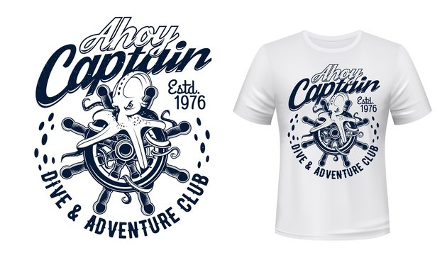 Octopus on sail ship helm, marine and nautical vector t-shirt print. Ocean diving and sea adventure club, sail captain helm with giant octopus and Ahoy Captain quote sign