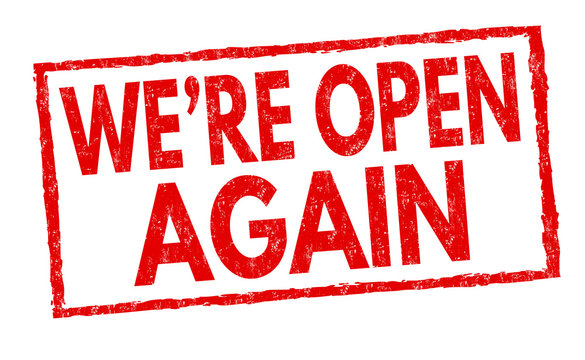 We're open again sign or stamp