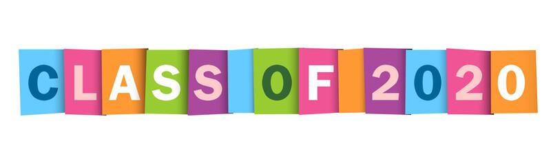 Zelfklevend Fotobehang Positive Typography CLASS OF 2020 colorful vector typography banner