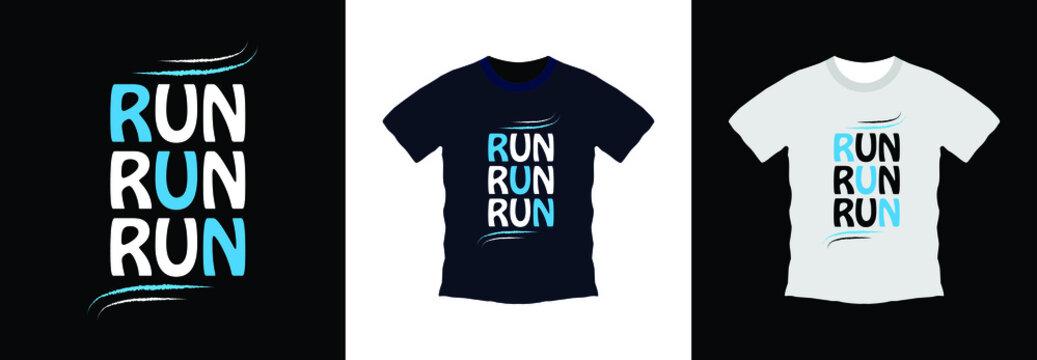 Run typography t-shirt design template, t-shirt graphic, vectors