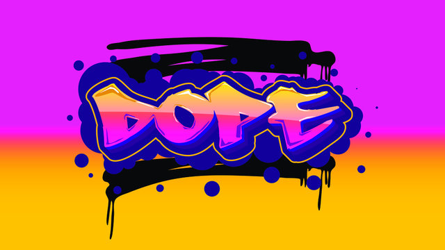 Dope. Vector. Template for card, poster, banner, label, print for t-shirt.