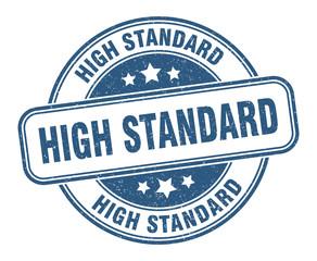 high standard stamp. high standard round grunge sign. label