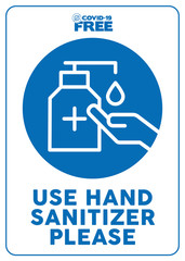 Use hand sanitizer please. Covid-19 free zone poster. Signs for shops, stores, hairdressers, establishments, bars, restaurants ...
