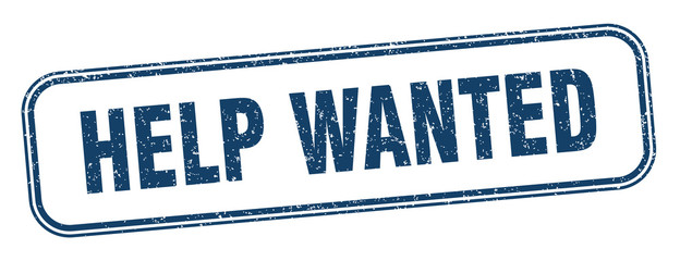 help wanted stamp. help wanted square grunge sign. label