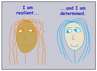 I am resilient and determined