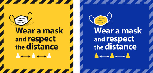 Wear a mask and respect the distance