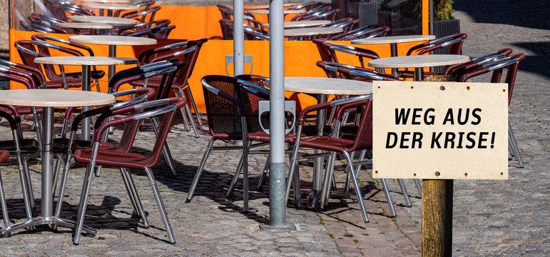 Panorama Schild Weg aus der Krise ! Restaurant Coronavirus