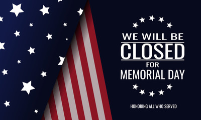 Memorial day, we will be closed card or background. vector illustration. Fototapete