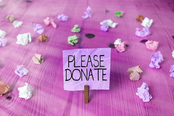 Handwriting text writing Please Donate. Conceptual photo Supply Furnish Hand out Contribute Grant Aid to Charity