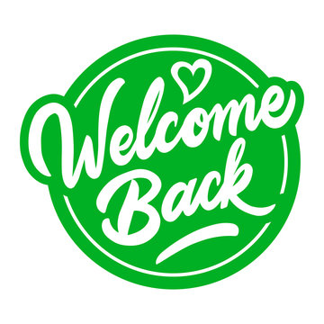 Fun sign on the front door - welcome back! We are open after quarantine over. Vector