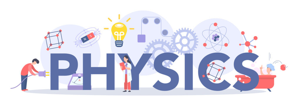 Physics school subject typographic header concept. Scientist explore