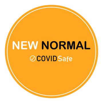 NEW NORMAL, COVID safe sign, disruptive innovation way of post covid-19 coronavirus pandemic concept