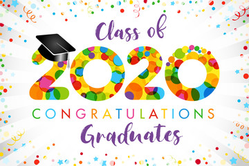 Class of 2020 year graduation banner, award concept. Bubble sign, happy holiday invitation card. Isolated abstract graphic design template. Calligraphic text, brush style letters. Confetti background.