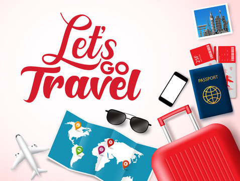 Let's go travel vector banner design. Let's go travel text in white space for messages with travelling elements like luggage, passport, ticket, map and world landmark photo. Vector illustration.