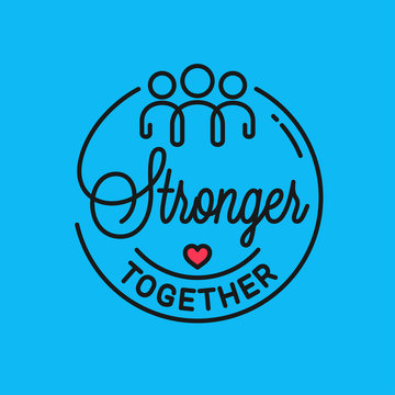 Stronger together . Vector is quote linear concept