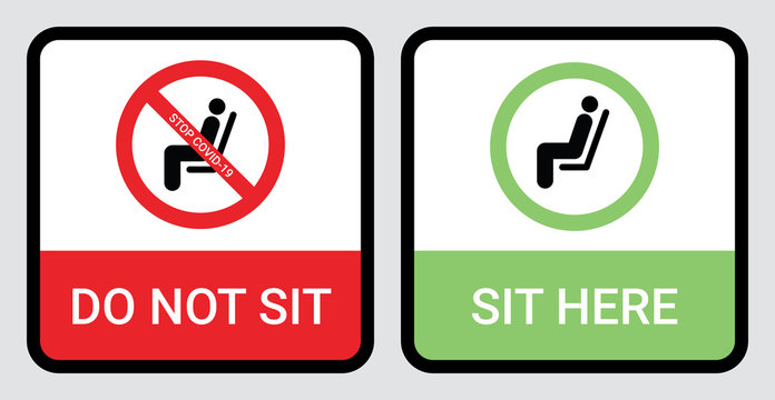 Please do not sit and sit here sign to prevent from Coronavirus or Covid-19 pandemic. Keep distance 6 feet or 2 meters physical distancing for chair, seat, shuttle bus, subway, railway, tram, train.