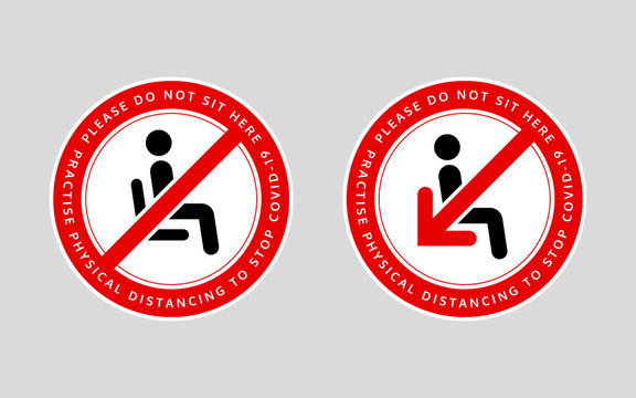Please do not sit here. Practise physical distancing to stop covid-19. Awareness message to promote social distancing in public sitting areas. Chair or seat sticker. Social distancing policy message.