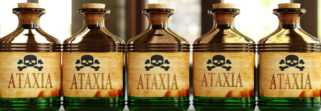Ataxia can be like a deadly poison - pictured as word Ataxia on toxic bottles to symbolize that Ataxia can be unhealthy for body and mind, 3d illustration