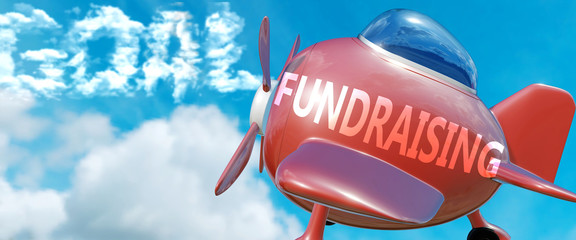 Fundraising helps achieve a goal - pictured as word Fundraising in clouds, to symbolize that Fundraising can help achieving goal in life and business, 3d illustration