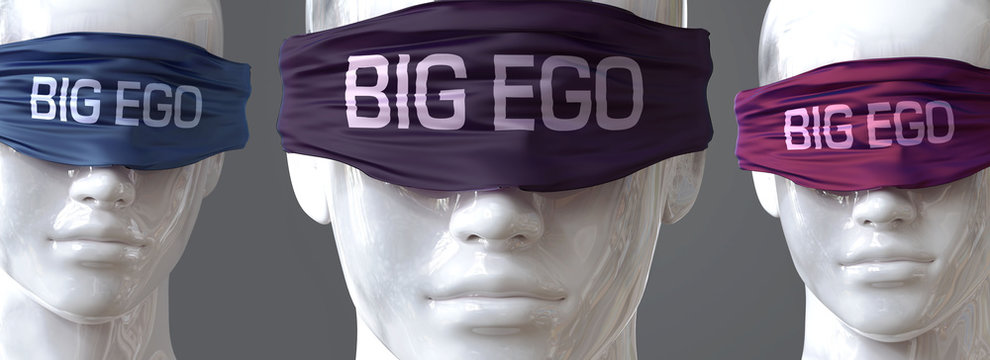 Big ego can blind our views and limit perspective - pictured as word Big ego on eyes to symbolize that Big ego can distort perception of the world, 3d illustration