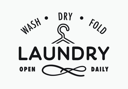 Laundry sign, wash, dry, fold, open daily for laundry room