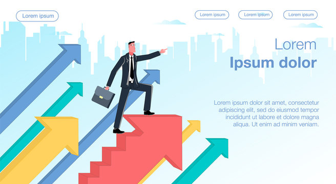Going in the right direction. A businessman on the background of the city is standing on the arrow of a growing up chart. Business Vector Concept Illustrator