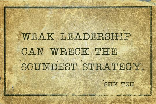 weak leadership Sun Tzu