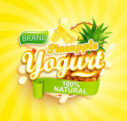 Pineapple Yogurt label. Natural and fresh fruit in milk splashes for your brand, logo, emblem, sticker. Organic and sweet dessert. Template for your design.Vector illustration.