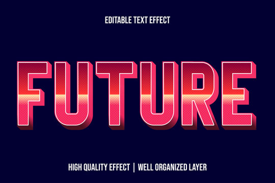 Future, Pinky Editable text Effect Styles