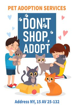 Pet adoption poster with colourful animals vector illustration. Pet adoption services flat style. Girl and boy holding cats. Dont shop adopt concept. Isolated on white background
