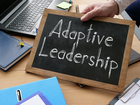 Adaptive Leadership is shown on the conceptual business photo