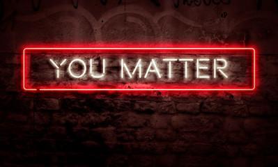 You Matter Inspirational Sign Depression Suicide Prevention Concept