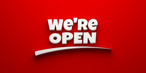 We're open on a red banner with swoosh. 3D Rendering illustration