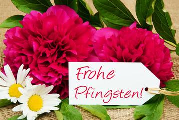 Frohe Pfingsten!, Pfingstgrüsse mit Pfingstrosen