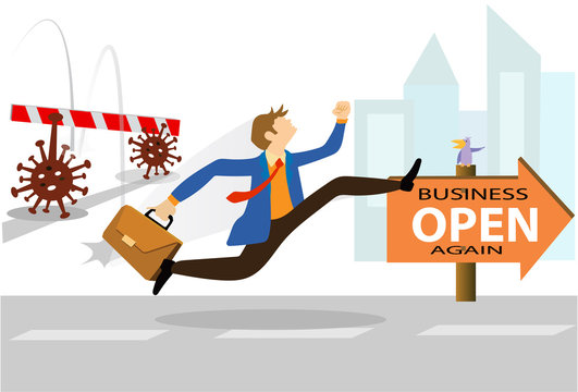 Business Open again after quarantine concept, illustration of businessman Come back to business again. information re-opening of business, service, are working again, We are Open again