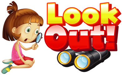 Keuken foto achterwand Kids Font design for word look out with girl looking through magnifying glass