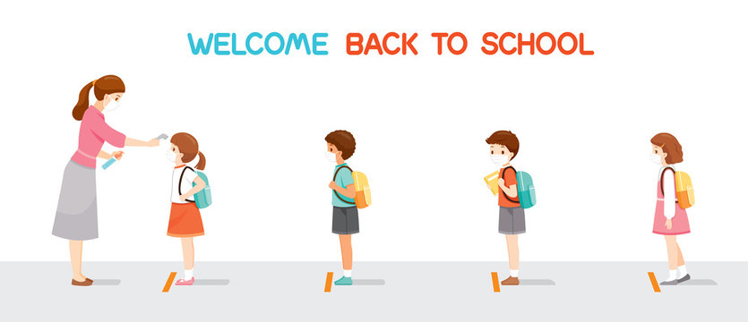Welcome Back To School, Children Wearing Surgical Mask In A Row, Teacher Measuring The Body Temperature Of Student Before Entering School, Educational, Instruction, Sanitary, Healthcare, Safety
