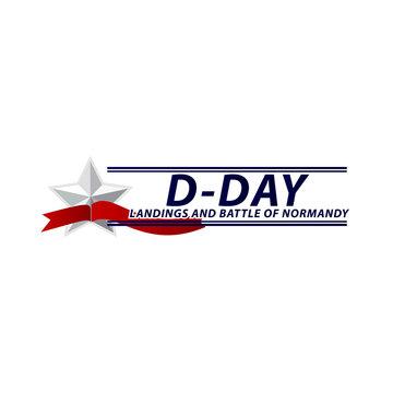 D-day Celebration Landing and Battle of Normandy Vector Template Design Illustration