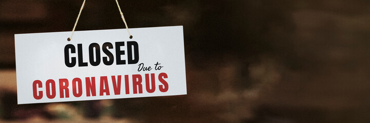 Shop closed sign due to the coronavirus pandemic