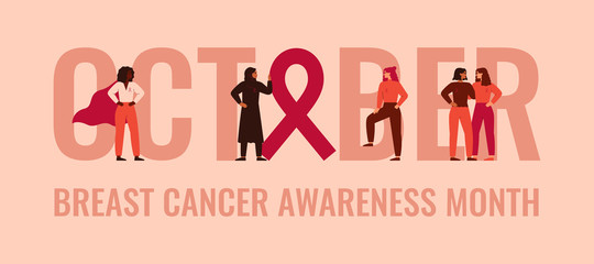 "October - Breast cancer awareness and prevention month banner. Strong women stand together near the word ""October"". Concept of support females fighting oncological disease. Vector illustration."