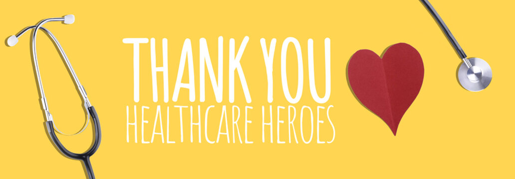 Thank You Healthcare Heroes message with stethoscope and red hearts - Banner