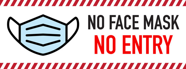 No facemask No entry sign. Information warning sign about quarantine measures in public places. Restriction and caution COVID-19. Wall mural