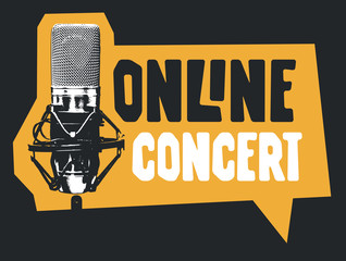 Vector music banner in the form of speech bubble for an Online concert with a studio microphone and lettering. Suitable for advertising, poster, flyer, invitation, web page, sticker, design element