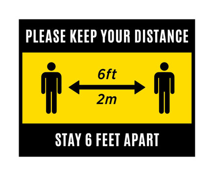 Please Keep Your Distance, Stay 6 Feet Apart, Social Distance Vector Sign Illustration