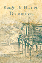 Wall Mural - Sketch of old hut and Lago di Braies in Dolomites
