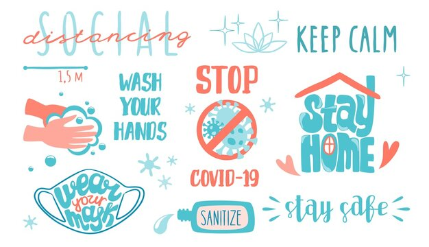Covid lettering. Social distancing and corona virus prevention, quarantine and staying at home quotation. Vector lettering elements bacterial hygiene rules