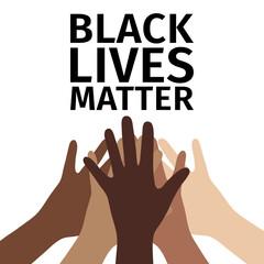 Black lives matter. People putting their hands together. Motivational poster. Vector.