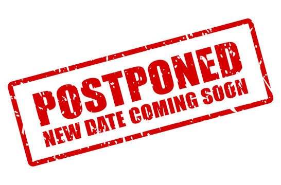 Postponed event stamp, new date coming soon