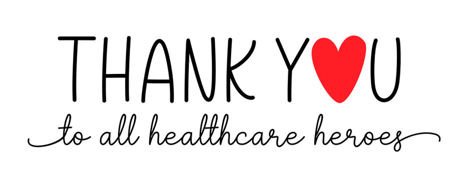 Thank you healthcare heroes. Vector brush lettering typography text - thank you heroes. Gratitude quote for doctors, healthcare and nurses, medical workers fighting coronavirus.