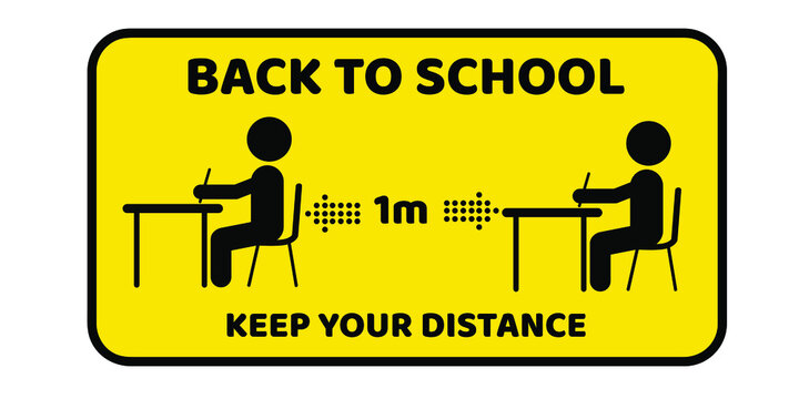 Welcome back to school, keep your distance, yellow round Vector illustration sign for post covid-19 Coronavirus pandemic.